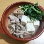 [1週間献立]水耕栽培の水菜を添えて、鶏肉と豆腐の塩だれ 2019年4月16日~22日の昼夜ごはん